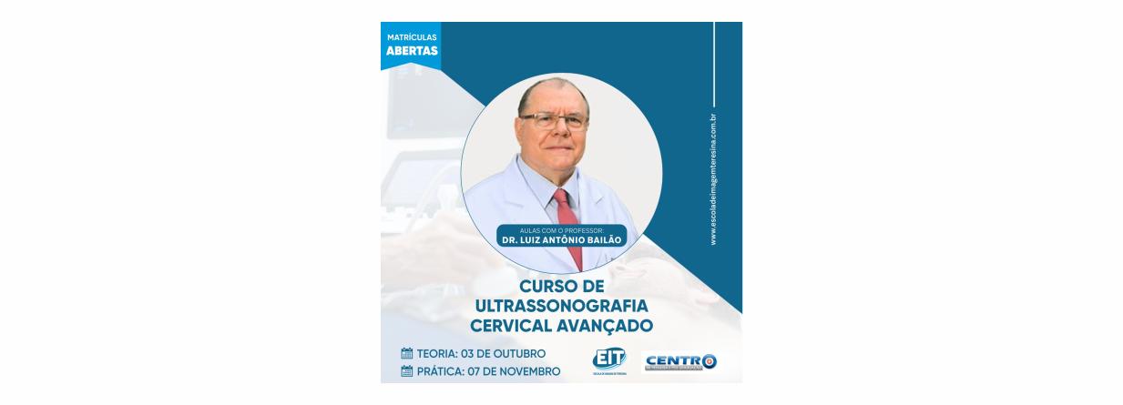 CURSO DE ULTRASSONOGRAFIA CERVICAL AVAN�ADO -  Escola de Imagem de Teresina